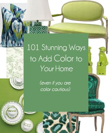 The Most Comprehensive Free Guide to Adding Color to Your Home (for the color cautious) in the Web