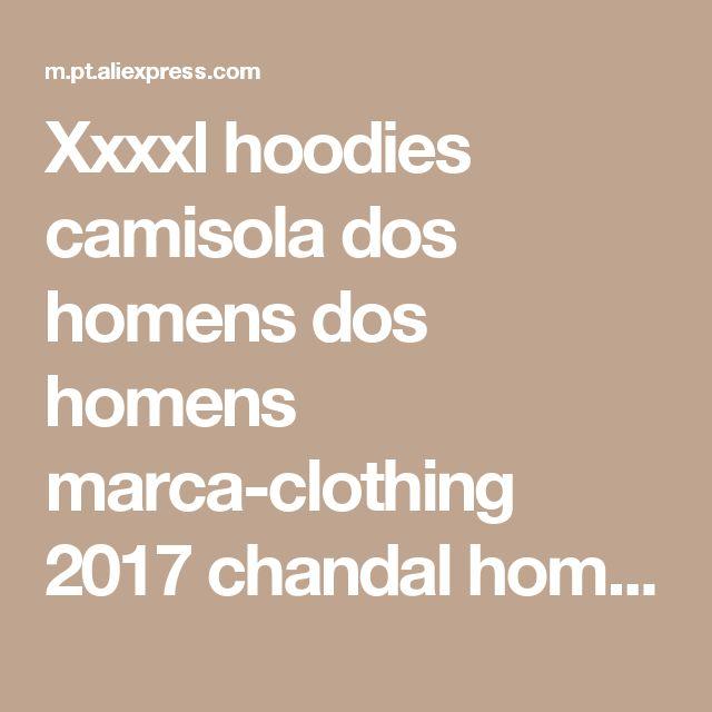 Xxxxl hoodies camisola dos homens dos homens marca-clothing 2017 chandal hombre homem moletom com capuz de lã grossa com capuz pulôver dos homens quentes jaqueta w11 Loja Online | aliexpress móvel