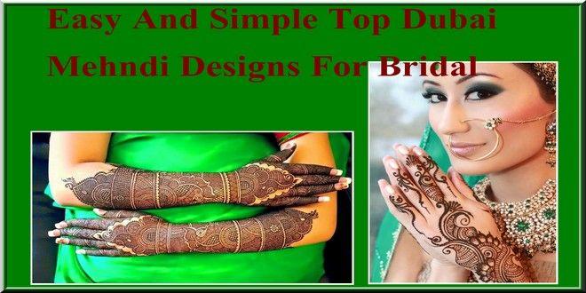 Easy And Simple Top Dubai Mehndi Designs For Bridal