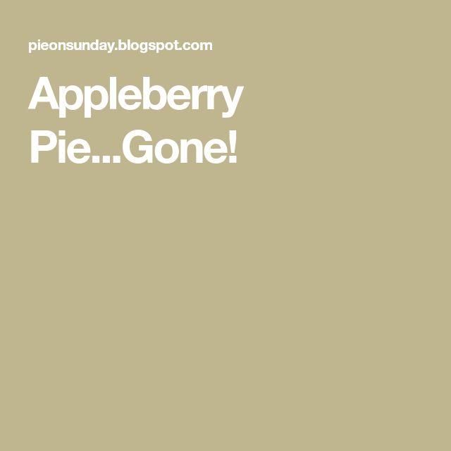 Appleberry Pie...Gone!