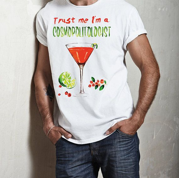 Trust me I'm a COSMOPOLITOLOGIST! | Unisex T-shirt | Cosmopolitan Cocktail | Personalized T-shirt | Graphic Tee  | Bartender Tee |
