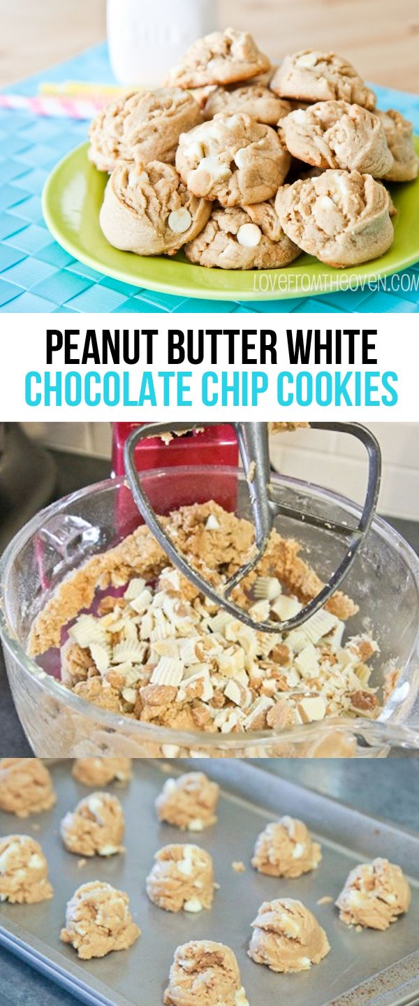 Peanut Butter And White Chocolate Chip Cookies.  If you love peanut butter, try these!  One of our family favorites.