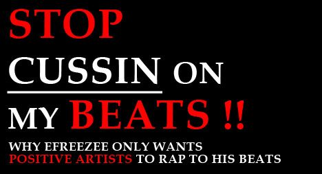 """It's widely posted on the http://musicbeats.net site (A Positive Beat Selling Website) that music producer """"Efreezee"""" only prefers positive or Christian like artists to rap to his beats. Now, this comes to be a shocker to most people that find his site on Google because the artists that usually visit his site are people from all over the world including 220 countries and counting."""