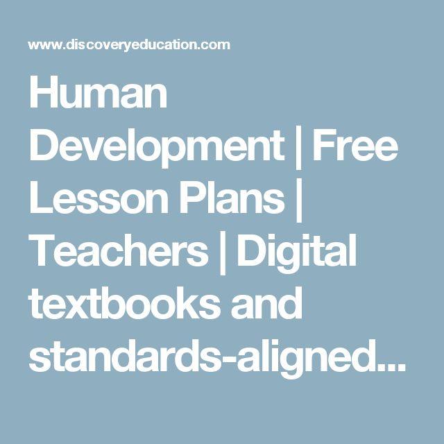 Human Development | Free Lesson Plans | Teachers | Digital Textbooks And  Standards Aligned Educational