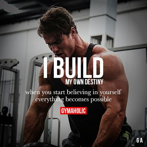 I Build My Own Destiny Visit our new website -> http://www.gymaholic.co/ #fit #fitness #fitblr #fitspo #motivation #gym #gymaholic #workouts #nutrition #supplements #muscles #healthy: