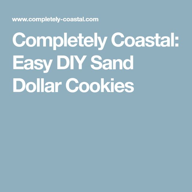 Completely Coastal: Easy DIY Sand Dollar Cookies