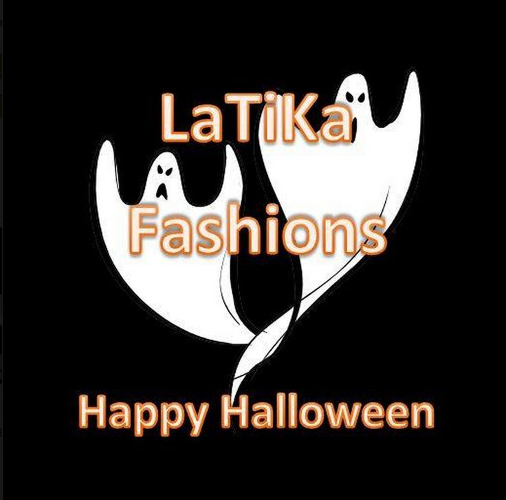 Ready For Halloween!?  Come into LaTiKa Fashions on Halloween and bring your kids! Free Candy, Trick or Treating! Costumes Welcome!
