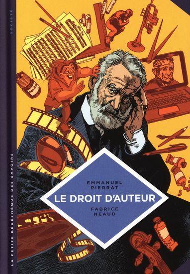 Histoire de la propriété intellectuelle et du droit d'auteur en France.  [Renaud-Bray]