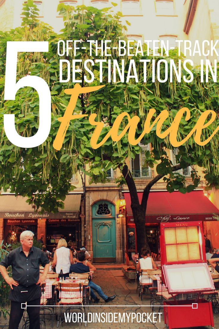 Here's my 5 favourite off-the-beaten-track destinations in France, proving there's much more to this wine-loving country than Paris!