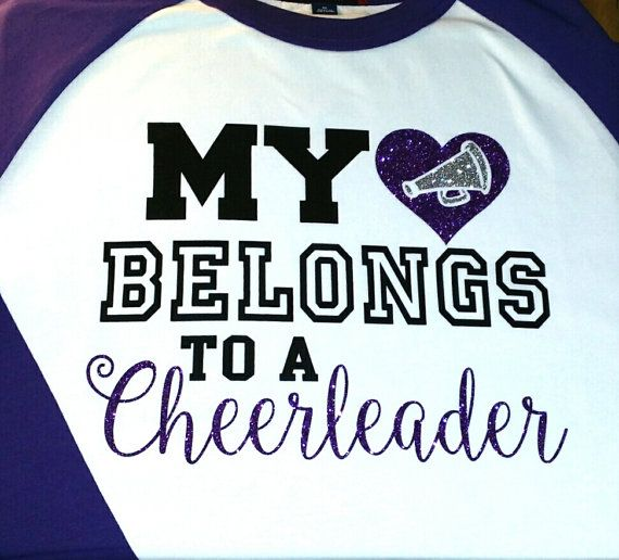 My heart belongs to a Cheerleader, ORIGINAL DESIGN, raglan or tee,  glitter accent upgrade included, Cheer Mom shirt, cheer sister shirt