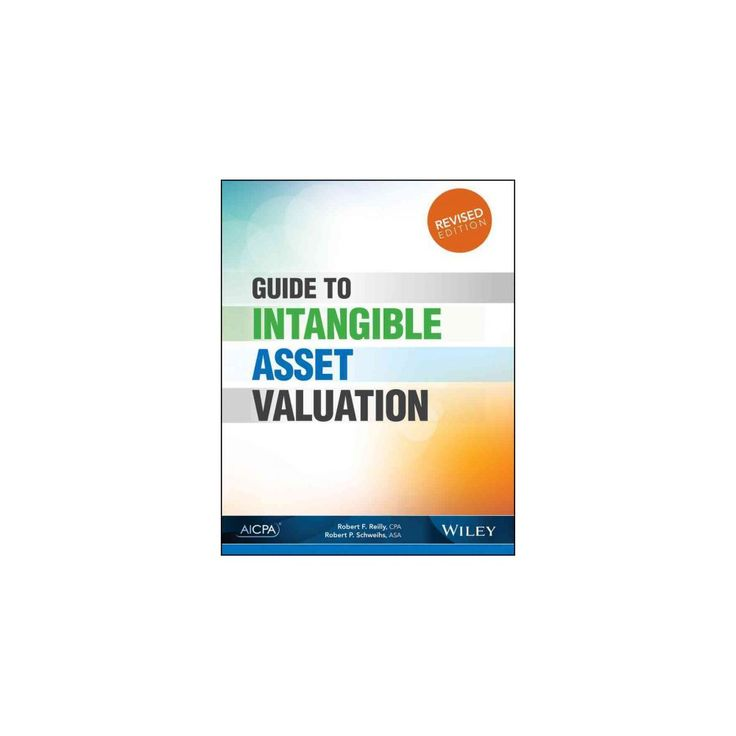 Guide to Intangible Asset Valuation (Paperback) (Robert F. Reilly)