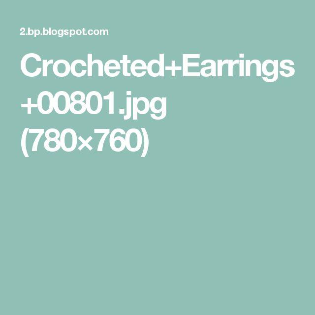 Crocheted+Earrings+00801.jpg (780×760)