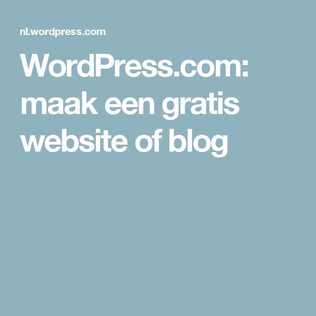 WordPress.com: maak een gratis website of blog