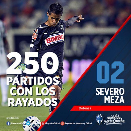 Hoy se cumplen 250 partidos de Severo Meza con #Rayados. #OrgulloDeRayados.