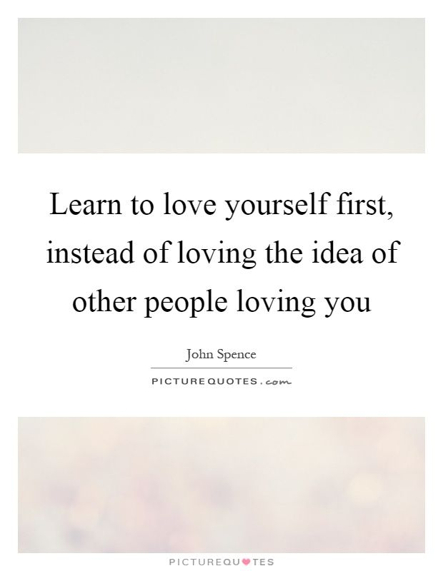 Love Yourself First Quotes Sayings