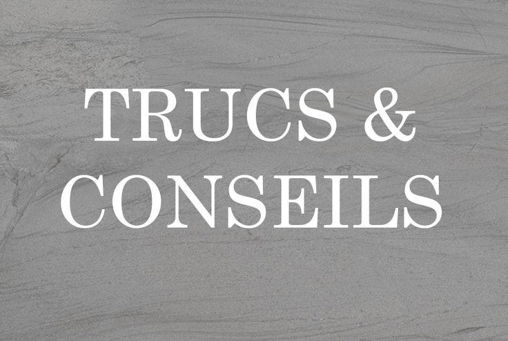 15 best images about trucs et conseils on pinterest - Trucs et deco com ...