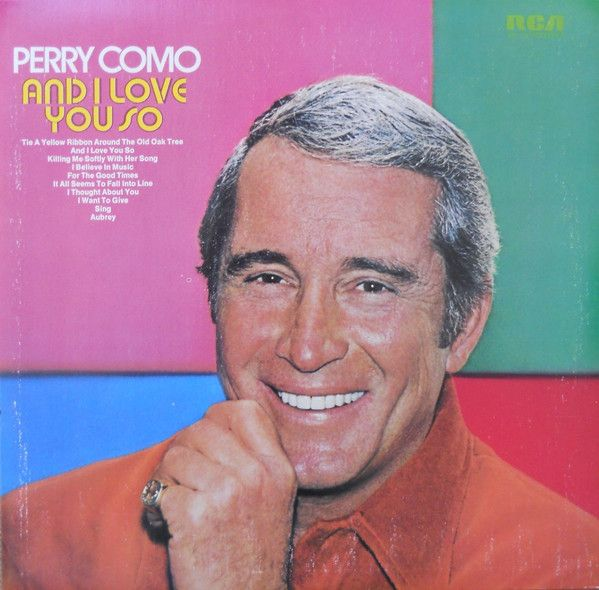 Perry Como - And I Love You So 1973 (Vinyl, LP, Album) at Discogs
