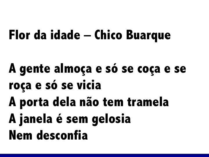 Flor da idade - Chico Buarque