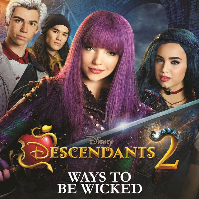 Ways to Be Wicked, a song by Dove Cameron, Sofia Carson, Cameron Boyce, Booboo Stewart on Spotify
