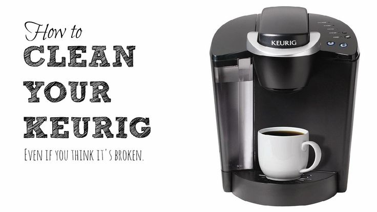 Keurig Coffee Maker Is Brewing Slow : 17 Best ideas about Keurig Cleaning on Pinterest Descale keurig, Keurig and Deep cleaning