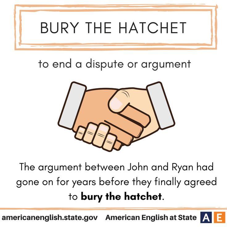 Expression: Bury the hatchet