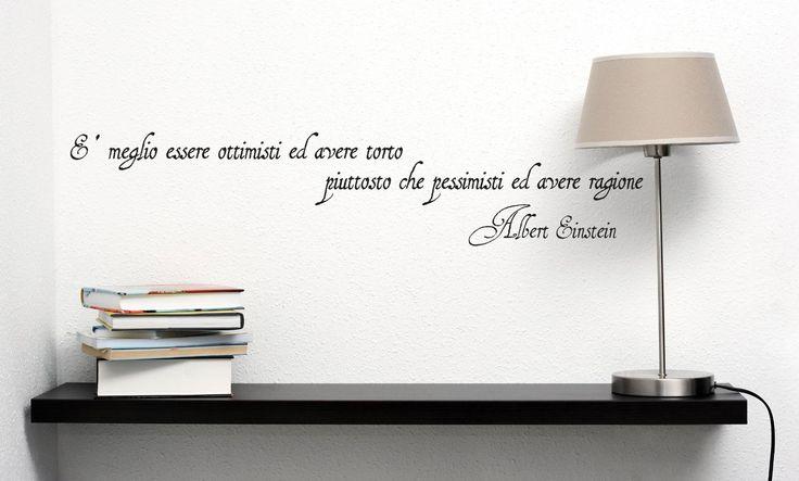 """Adesivo murale """"Albert Einstein: è meglio essere ottimisti"""" Wall Sticker Vinyl Decal adesivo prespaziato in vinile design arredamento per decorazione pareti e muri: Amazon.it: Fai da te"""