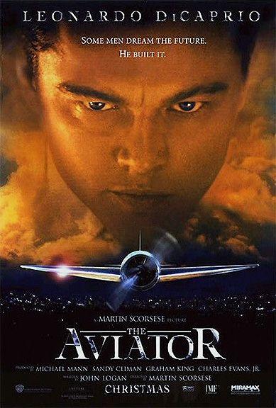 The Aviator (2004) - Leonardo DiCaprio, Cate Blanchett, Kate Beckinsale, John C. Reilly, Gwen Stefani, Alec Baldwin
