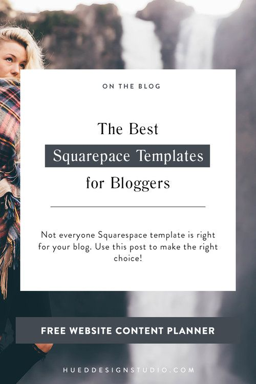 These Are Hands Down The Best Squarespace Templates for