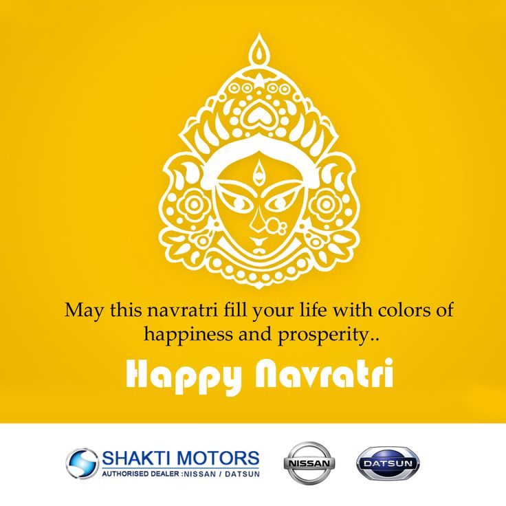 May this #Navratri fill your life with colors of happiness and prosperity..! - Shakti Nissan Wishing you a #HappyNavratri!