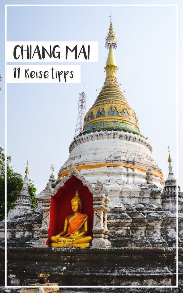 Tempel, Ausflugsziele, Restaurants, Unterkünfte: 11 Tipps für deine Reise nach Chiang Mai in Thailand.