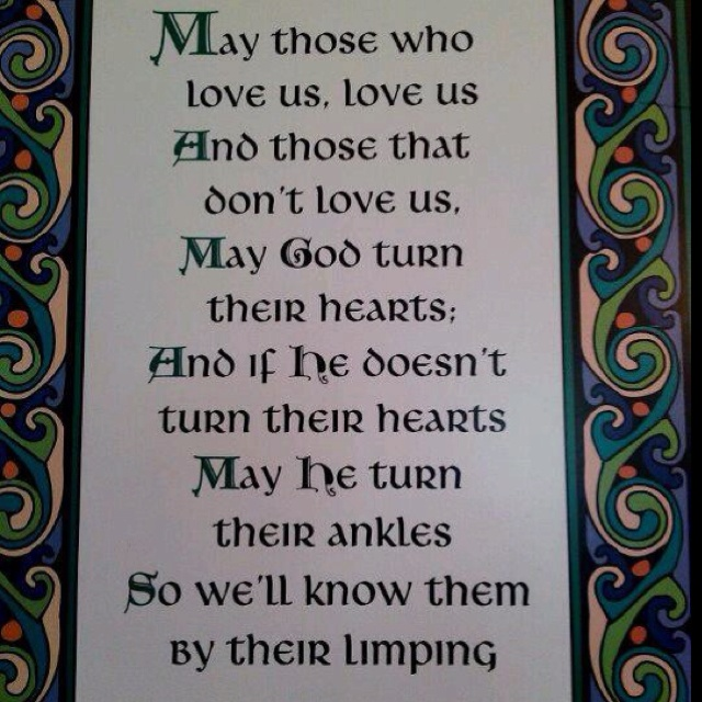 Old Gaelic blessing  yep, for the wall once the letters are gone @Cody Brehm