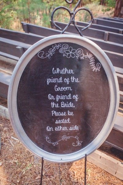 I like this wording better than the wording I usually see (about picking a seat, not a side) - this one is just a little nicer :) #wedding #decor #diy