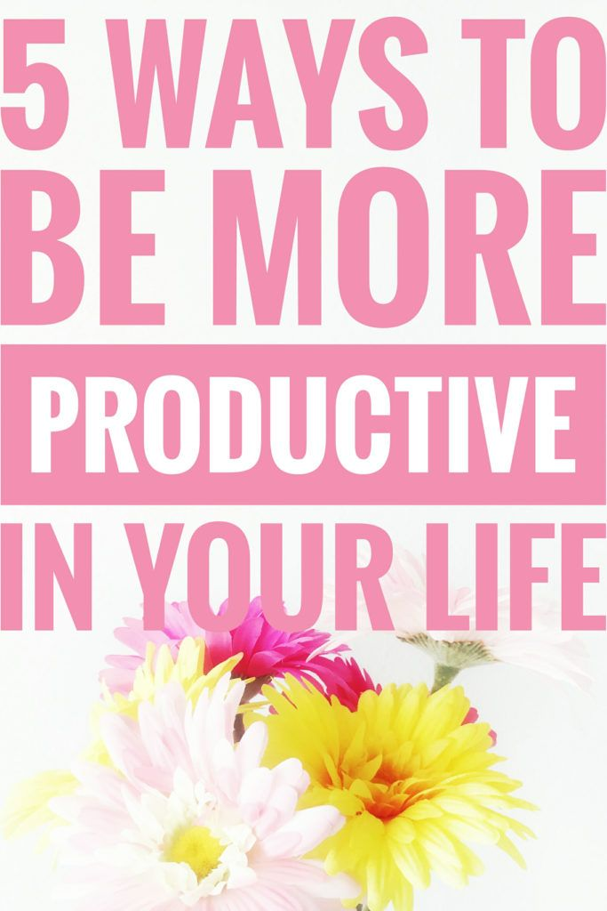5 Ways To Be More Productive In Your Life! If you need help on how to be more productive then this can defenetly help you! Read through it now or pin it for later ♡