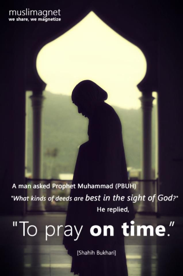 remind yourself and those that you love ... when it's prayer time ... since it is the connection between you and god