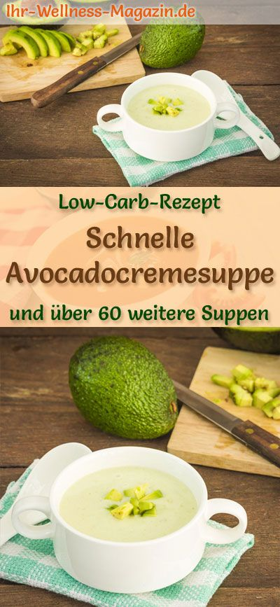 Schnelle Low Carb Avocadocremesuppe – gesundes, einfaches Rezept