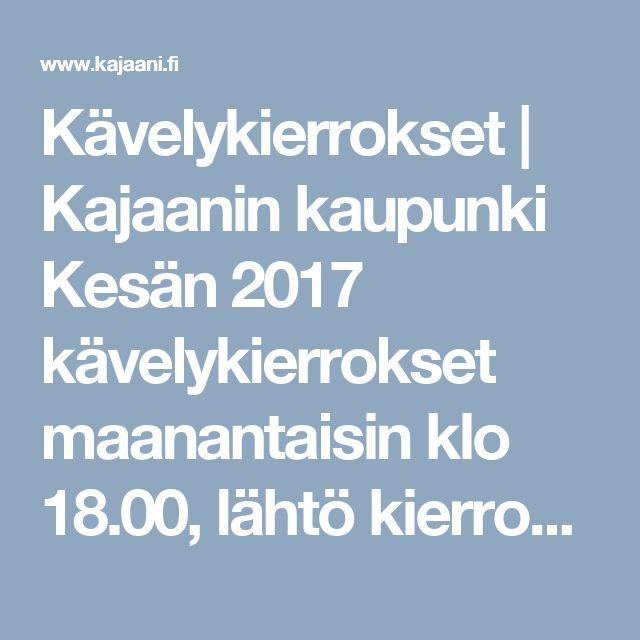 Kävelykierrokset | Kajaanin kaupunki Kesän 2017 kävelykierrokset maanantaisin klo 18.00, lähtö kierrokselle Pietari Brahen patsaalta ellei toisin mainita. 24.7. Kajaanin taidemuseo ja Kajaanin Raatihuone Taidemuseon ja Juho Karjalaisen näyttelyn esittely sekä tutustuminen Raatihuoneeseen. 3.7. Suomi 100 -juhlavuoden kierros, Kajaaninjoen historia Suomen itsenäisyyden aikana. Ensimmäiseltä voimalaitokselta Ämmäkoskelta jokivarren julkisten veistosten kautta Kaukametsään. Lähtö…