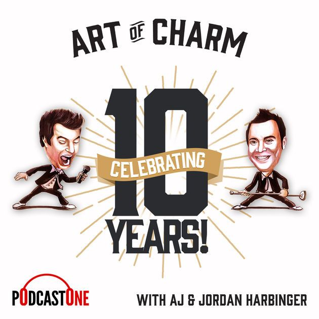 The Art of Charm | Social Science | Cognitive Psychology | Confidence | Relationship Advice | Behavioral Economics by PodcastOne on Apple Podcasts
