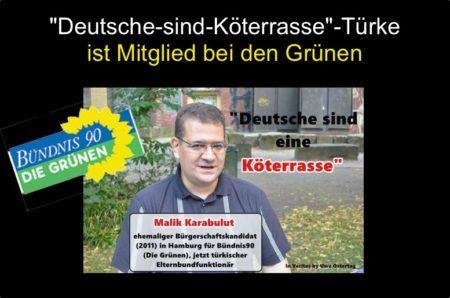 """Malik Karabulut: Deutsche sind """"Köterrasse"""" und """"Hundeclan"""" Der türkische Deutsch-Hasser Karabulut ist Mitglied bei den Grünen Es wird immer dicker, was man über den ehemaliger Elternbe…"""