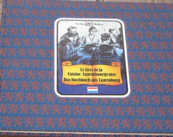 Das Kochbuch aus Luxemburg