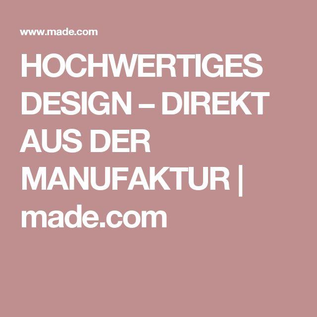 HOCHWERTIGES DESIGN U2013 DIREKT AUS DER MANUFAKTUR   Made.com