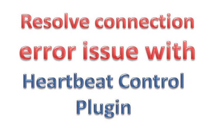 How to resolve the WordPress connection lost issue with heartbeat control plugin