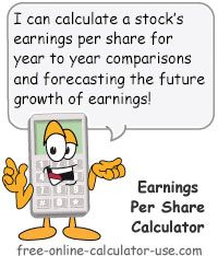 Earnings Per Share Calculator: This free onlinecalculator will calculate the EPS ratio for a stock given the net income, preferred dividends paid, and the number of common shares outstanding.