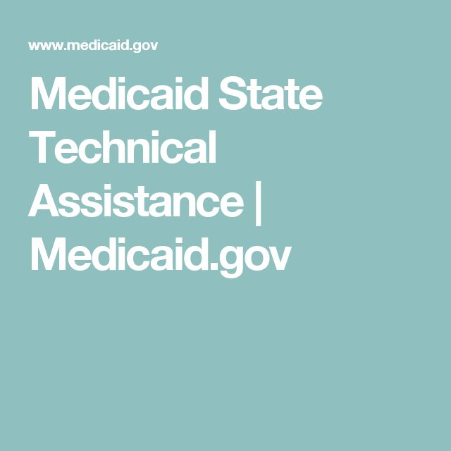 Medicaid State Technical Assistance | Medicaid.gov