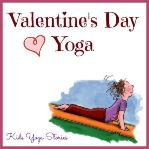 Get active this Valentine's Day with this heart-opening yoga sequence by Kids Yoga Stories.  Also includes books about love & friendship, and other Valentine's Day activity ideas.