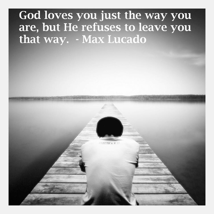 I LOVE this: Author Quotes, Max Quotes, Awesome God, God Loves You, Photo Quotes, Gods Love, You Are, Faith Quotes, Lucado Quotes