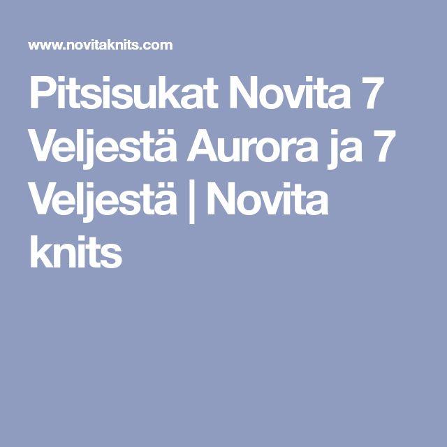 Pitsisukat Novita 7 Veljestä Aurora ja 7 Veljestä   Novita knits