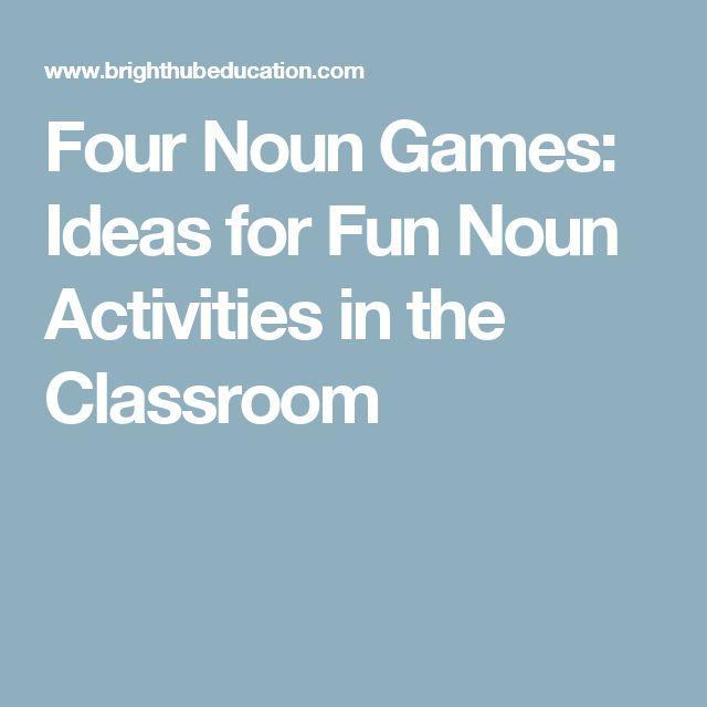 Four Noun Games: Ideas for Fun Noun Activities in the Classroom