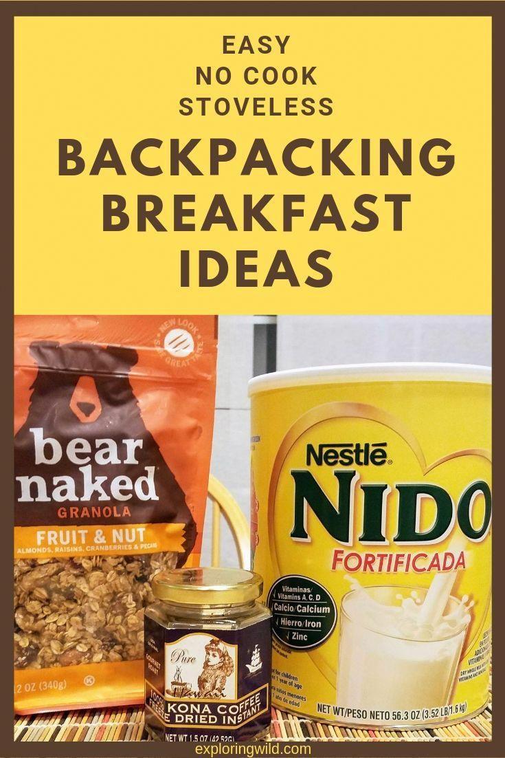 4 Simple No Cook Backpacking Breakfast Ideas Exploring Wild Backpacking Breakfast Backpacking Food Hiking Snacks