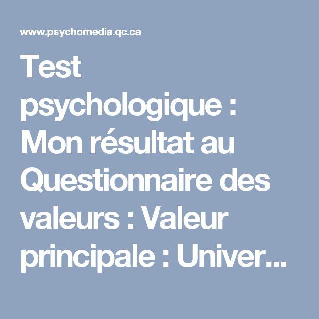 Test psychologique: Mon résultat au Questionnaire des valeurs: Valeur principale: Universalisme