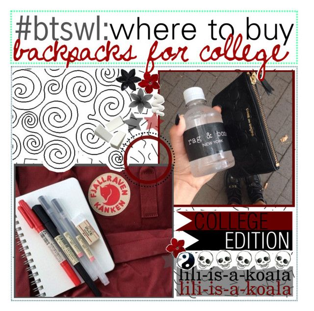 """"""";; where to buy backpacks (for college)"""" by ic0ns-and-tips ❤ liked on Polyvore featuring art and backtoschoolwithlili"""